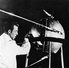 """First Artificial Satellite October 4, 1957 Soviet satellite Sputnik 1 launched as the first man-made object to orbit Earth, ushering in the """"space race"""" between the Soviet Union and the U.S."""