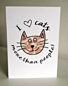 I Love More Than People Cards by PrincessMooGifts on Etsy Cat Cards, Greeting Cards, Pizza, Tea, Love, Knitting, Cats, Funny, Handmade Gifts