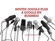Novità Google Plus e Google My Business
