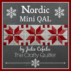 """Welcome to the Nordic Mini Quilt Along! This will be a red and white mini quilt that measures 14 1/2"""" square. Today's row is the Nordic Star!"""