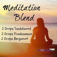 Mediation diffuser blend with bergamot, frankincense and sandalwood essential oils. Great essential oil recipe! #aromatherapyschoolsonline