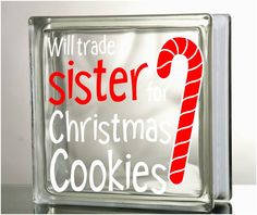 Will trade Sister brother for Christmas by VinylDecorBoutique