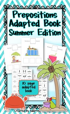 This interactive adapted book of prepositions for students with autism focuses on spatial concepts using fun summer graphics.  Great work task for special education classrooms or speech therapy.