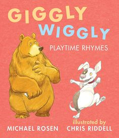 Giggly Wiggly: Playtime Rhymes by Michael Rosen illustrated by Chris Riddell Michael Rosen, Classic Nursery Rhymes, Teacher Librarian, Poetry Month, Penguin Random House, Parents As Teachers, Early Literacy, Book Nooks, Cuddling