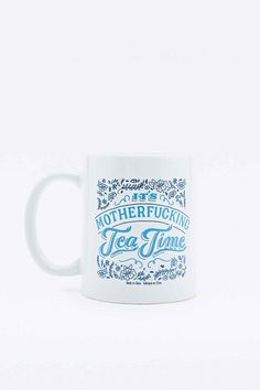 Mofo Tea Time Mug - Urban Outfitters- don't think it would go down well at work!