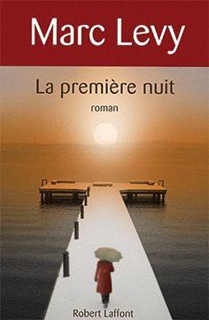 LA PREMIERE NUIT | livres: MARC LEVY | ISBN: 9782221113110