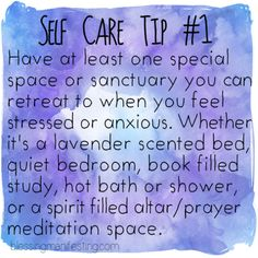 Blessing Manifesting: Self Care Tip: Sanctuary
