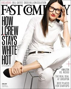 Coverjunkie | Fast Company (US) - Coverjunkie Fast Company Magazine, Jenna Lyons, Magazin Design, J Crew Style, Employee Engagement, Love Her Style, Cover Design, Style Icons, Personal Style