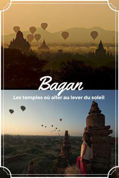 les temples de Bagan en Birmanie, janvier 2017. Dans cet articles on vous donne tous nos bons plans pour aller voir le lever du soleil loin des foules et profiter de ce moment magique au maximum