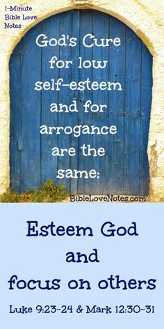 Do you have low self-esteem? Or do you lack humility? Did you know the Biblical answer to these problems is the same? The devotion explains the cure . Mark and Luke Bible verses. Worth It, Bible Scriptures, Bible Quotes, Hope Quotes, Biblical Quotes, Friend Quotes, Religious Quotes, Christian Faith, Christian Quotes