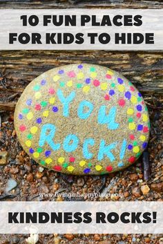 10 FUN PLACES FOR KIDS TO HIDE KINDNESS ROCKS (OR PAINTED ROCKS)! Painted rocks ideas you can DIY with your kids. Hide painted rocks (kindness rocks) in places kids will find them. Easy ideas for the kids to brighten someone's day with a painted rock! #pa