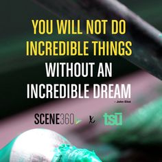 keep dreaming | tsu.co/scene360 #quote
