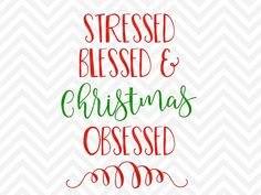 Stressed Blessed and Christmas Obsessed Christmas Tis the Season Black Friday Christmas Tree Santa Elves SVG file - Cut File - Cricut projects - cricut ideas - cricut explore - silhouette cameo projects - Silhouette by KristinAmandaDesigns