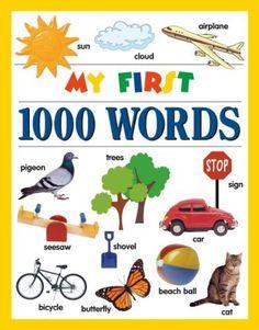 My First 1000 Words by Editors of Publications International Ltd., http://www.amazon.com/dp/1412711827/ref=cm_sw_r_pi_dp_2ylBrb0RTJ84C