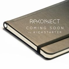 Rekonect- Coming Soon! - Journal with Magnetic Binding.