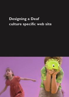 Designing a Deaf culture specific web site – Participatory design research for knack.fi
