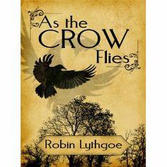 Reviewed by Trudi LoPreto for Readers' Favorite  As the Crow Flies by Robin Lythgoe is a story of fantasy mixed with fictional characters that are real and likable. Crow tells us the story and we are captured by his spell from the first page, never losing interest until we reach the end. Crow is a thief, Tanris is the man he has tried to avoid his entire career, and yet the two find themselves heading off on an incredible journey to return home with the prize and save their lady loves. The…