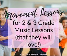 The Best Movement Activities for 2-3 Grade Elementary Music Class - Becca's Music Room