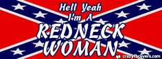 Hell Yeah I\'m A Redneck Woman Facebook Cover - Facebook Timeline Cover Photo - Fb Cover