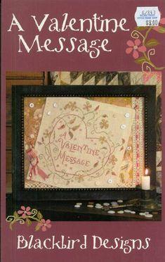 A Valentine Message - Blackbird Designs
