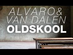 Alvaro & Van Dalen - Oldskool (Original Mix)  #EDM #SpinninRecords