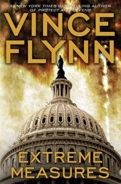 Extreme Measures: A Thriller (Mitch Rapp Novels) (Hardcover)By Vince Flynn Date, Vince Flynn, Mitch Rapp, I Love Series, Pocket Books, Book Nooks, Great Books, Bestselling Author, Audio Books