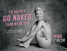 P!nk : I'd rather go naked than wear fur