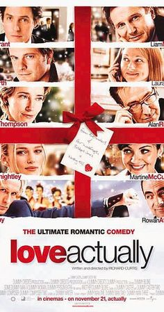 Directed by Richard Curtis.  With Hugh Grant, Martine McCutcheon, Liam Neeson, Laura Linney. Follows the lives of eight very different couples in dealing with their love lives in various loosely interrelated tales all set during a frantic month before Christmas in London, England.