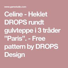 """Celine - Heklet DROPS rundt gulvteppe i 3 tråder """"Paris"""". - Free pattern by DROPS Design"""