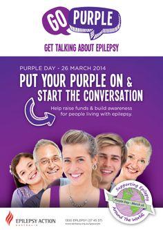 Purple Day 2014 | Epilepsy Action Australia Epilepsy Action, Innovative Services, Purple Day, Epilepsy Awareness, Brain Tumor, Seizures, Raise Funds, You Can Do, Raising