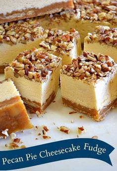 Pecan Pie Cheesecake Fudge | This easy fudge recipe is so festive! It makes for a great Christmas dessert!