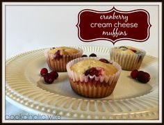Cookaholic Wife: Cranberry Cream Cheese Muffins