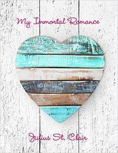 Amazon.com: My Immortal Romance (The Siren Collection Book 1) eBook: Julius St. Clair: Kindle Store