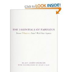 The Essentials of Fabulous--- I need this book