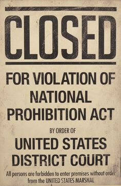 CLOSED for violation of National Prohibition Act