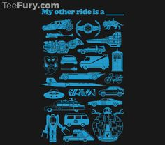 """My Other Ride Is A..."" by damianliska is available. Get yours here: http://www.teefury.com/my-other-ride-is-a/?utm_source=pinterest&utm_medium=referral&utm_content=myotherrideisa&utm_campaign=bestof2013?&c3ch=Social&c3nid=Pinterest"