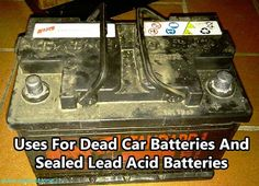 Uses For Dead Car Batteries. Car batteries are not always dead or flat as we think, yes, to start a car which needs hundreds of amps.