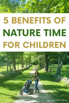 5 Benefits of Nature Time For Children — Wellness Blessing Wellness Tips, Health And Wellness, Health And Beauty, Health Fitness, Herbal Remedies, Health Remedies, Home Remedies, Natural Cures, Natural Health