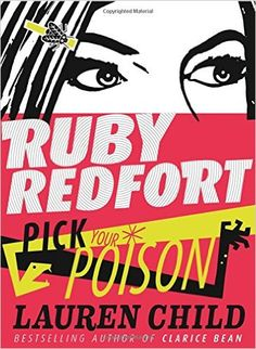Pick Your Poison (Ruby Redfort): Lauren Child: 9780007334261: Amazon.com: Books