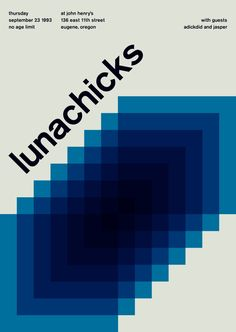lunachicks at john henry's, 1993 - swissted by mike joyce Vintage Graphic Design, Graphic Design Posters, Graphic Design Inspiration, Graphic Designers, Mike Joyce, International Typographic Style, Geometric Graphic, Timeline Design, Swiss Design