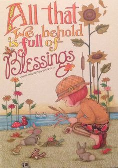 Mary Engelbreit via Lyn Russell ~ Blessings abound!