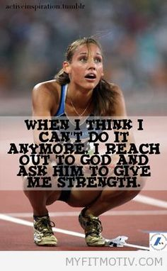 "God will give you strength!!! ""I can do all things through Christ[a] who strengthens me."" Philippians 4:13"