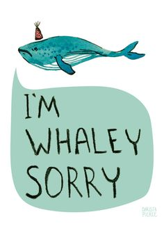 I'm Whaley Sorry Card with Envelope by MissWhimsyJane on Etsy