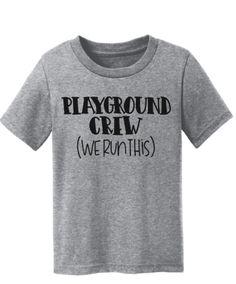Playground Crew WE RUN THIS Toddler Tee Pre K, Kindergarten Shirt
