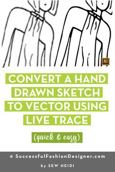 Learn how to use Live Trace to convert your hand drawn fashion sketch to a vector illustration in Adobe Illustrator in this free step by step tutorial for fashion design. #fashiondesigners #fashiondesigner #fashiondesign #fashionillustrator #adobeillustrator #fashionsketch