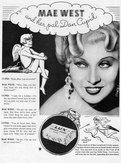 Mae West and Cupid team up in this charming Lux soap ad from 1934.