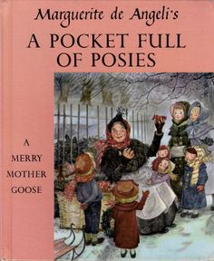 Marguerite de Angeli's A Pocket Full of Posies posies - A Merry Mother Goose
