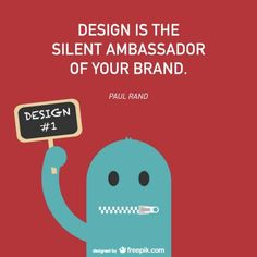Your design says a lot about your brand. Let your brand speak thousands of words with silence.