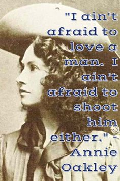 Annie Oakley, was a pretty woman.And a great shooter. **I loved to petend I was Annie Oakley. Annie Oakley, Old Photos, Vintage Photos, Kings & Queens, Into The West, Le Far West, Interesting History, Before Us, The Victim