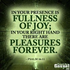 Psalm ~ In Your presence is fullness of joy. Bible Verse Art, Bible Scriptures, Bible Quotes, Christ In Me, Jesus Christ, I Need Jesus, Psalm 100, Joy Of The Lord, Bible Knowledge